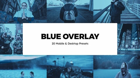 20 Blue Overlay LUTs and Lightroom Presets