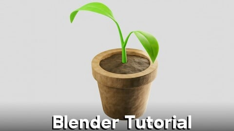 How To Create A Potted Plant In Blender (Tutorial)