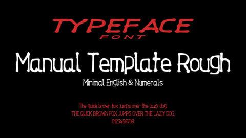 Manual Template Rough - Minimal English & Numerals Font