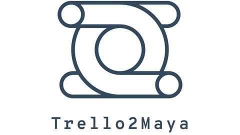 Trello2Maya
