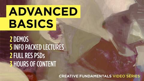 Advanced Basics: Art Fundamentals Video Tutorial