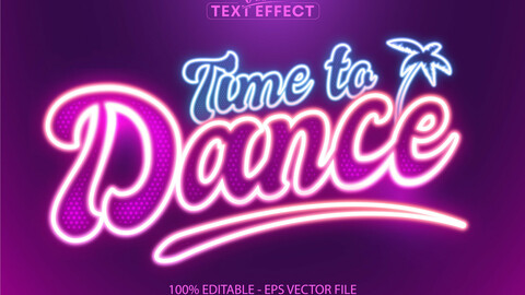 Time to dance text, neon style editable text effect