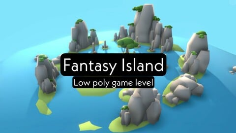 Fantasy island 2 - Low poly Game level