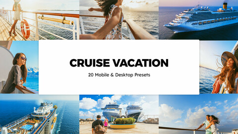 20 Cruise Vacation LUTs and Lightroom Presets