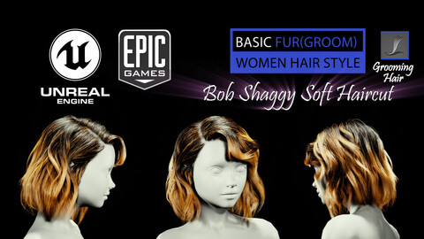 Bob Shaggy Soft Grooming Real-Time Hairstyle Unreal Engine 4