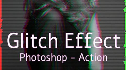 Glitch Image Photoshop Action