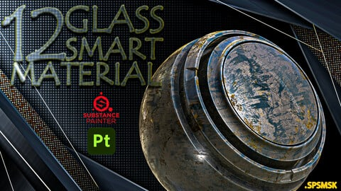 12 - Practical and Useful GLASS Smart Material Adobe Substance 3D Painter - VOL01