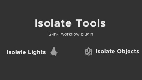 Isolate Tools for Cinema4D