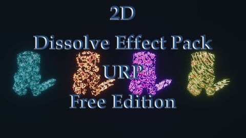 2D Dissolve Effect Pack Free Edition For The Universal Render Pipeline