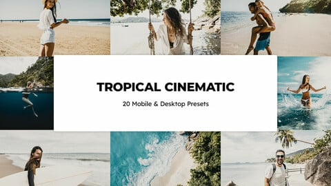 20 Tropical Cinematic LUTs and Lightroom Presets