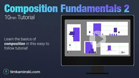 Tutorial: Composition Fundamentals Part 2