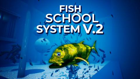 Fish School System V2 UE4