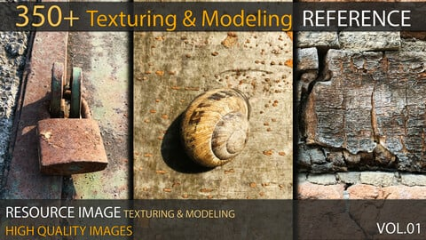 350+ Texturing & Modeling Reference - VOL 01