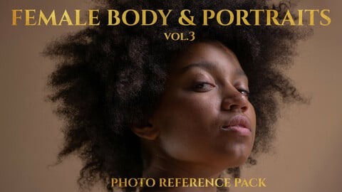 Female Body & Portraits vol. 3 Photo Reference Pack for Artists 650 JPEGs