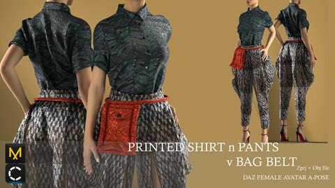 PRINTED SHIRT n PANTS V BAG BELT