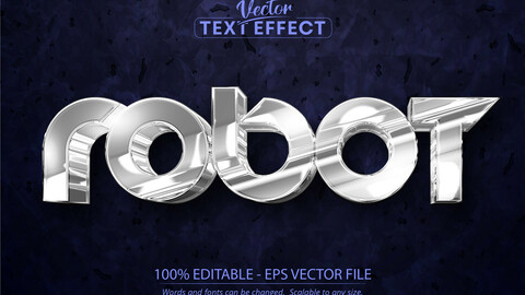 Robot editable text effect, shiny silver color and metallic font style