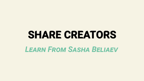 Share Creators Learn From Sasha Beliaev - Class Ten: Composition Theory (3D) Intro