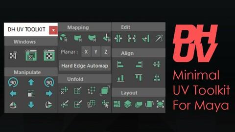 DH UV Toolkit - Minimal UV Toolkit window for Maya