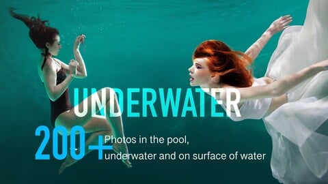 200+ Underwater Photos in the pool. Models with long hair and fabrics