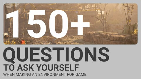 150+ Questions to ask yourself when making an Environment
