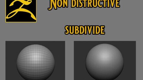 Non destructive subdivision Zbrush