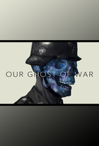 Ourghostsofwar
