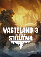 Wasteland 3 the battle of steeltown cover